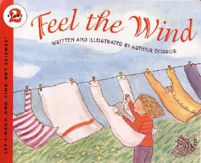 Feel the Wind By Dorros, Arthur
